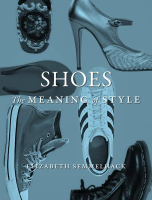 Shoes the Meaning of Style