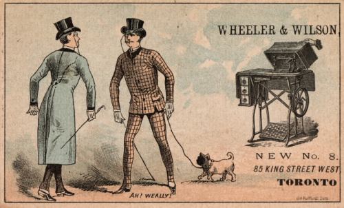 Trade card with illustrations of two sharply dressed men with top hats and monocles. One has a small dog on a leash. In the background is a sewing marchine