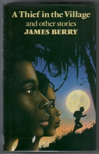 Cover of A Thief in the Village by James Berry