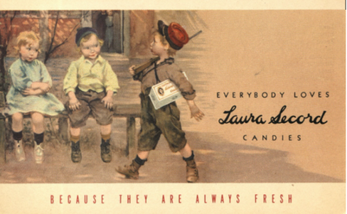 Illustrations of boy with toy gun holding Laura Secord box under arm as he walks by two other children and text reads Everybody Loves Laura Secord Candies because they are always fresh.
