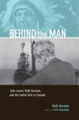 Behind the Man by Ruth Gorman