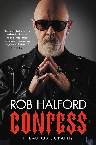 Confess: The Autobiography by Rob Halford
