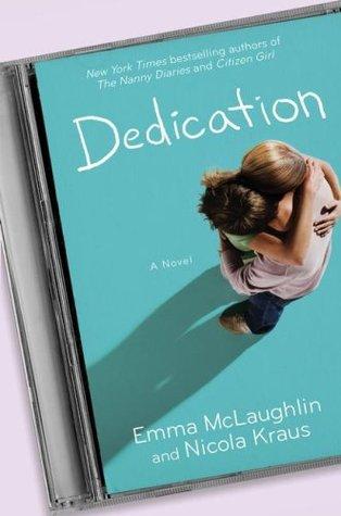 Dedication by Emma McLaughlin and Nicola Kraus
