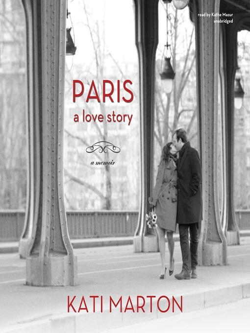 Paris a love story  a memoir