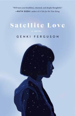 Satellite Love by Genki Ferguson