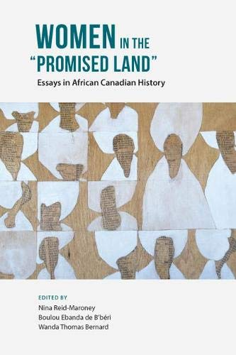 Women in the Promised Land Essays in African Canadian History