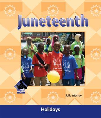 Juneteenth by Julie Murray