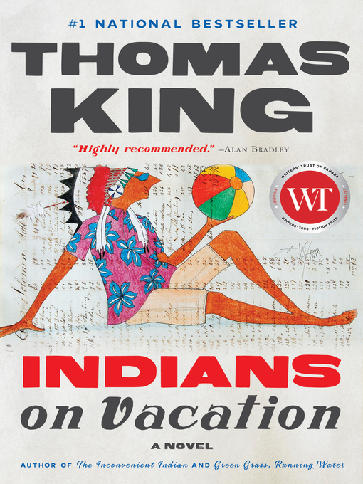 Indians on Vacation by Thomas King