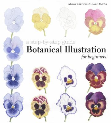 A Step by Step Guide to Botanical Illustration