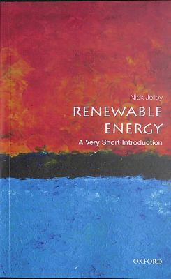 Renewable Energy a very short introduction by N.A. Jelley