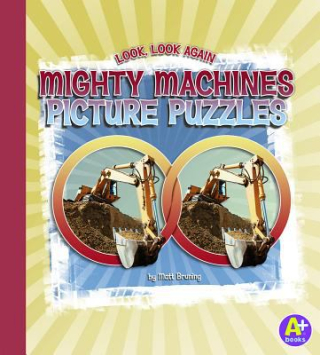 Look Look Again: Mighty Machines Picture Puzzles