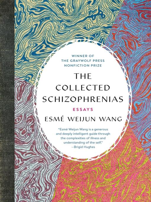 Collected schizophrenias