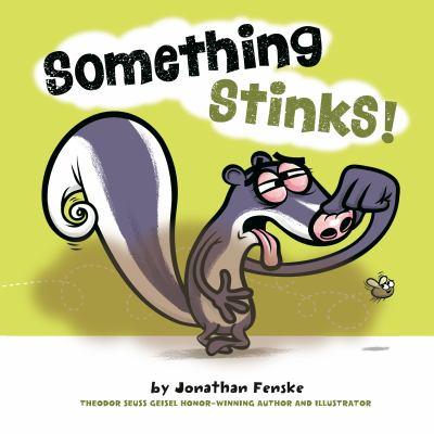 Something Stinks