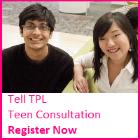 Tell TPL Teen Consultation Register Now.